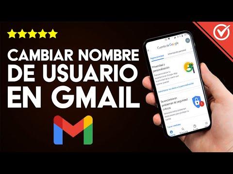 Cómo Cambiar el Nombre de Usuario de mi Correo de Gmail sin Perder mi Cuenta Desde el Celular o PC