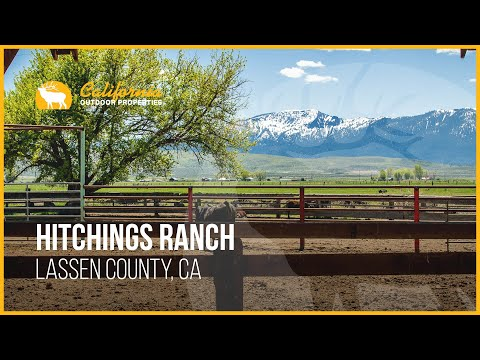 Hitchings Ranch | Lassen County, CA