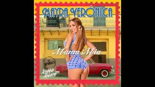 Mayra Veronica - Mama Mia (Robbie Rivera Juicy Radio Edit) [Cover Art]
