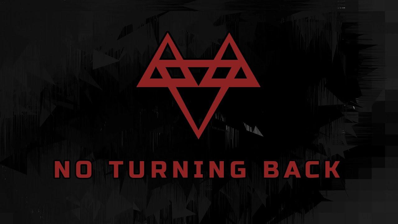 NEFFEX - NO TURNING BACK [Copyright Free]
