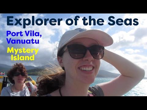 Explorer of the Seas cruise 2017 - Port Vila, Vanuatu and Mystery Island