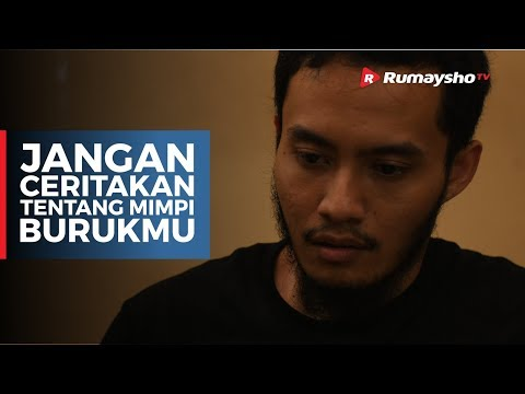 Jangan Ceritakan Tentang Mimpi Burukmu - Rumaysho TV (4k)