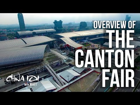 OVERVIEW of the CANTON FAIR