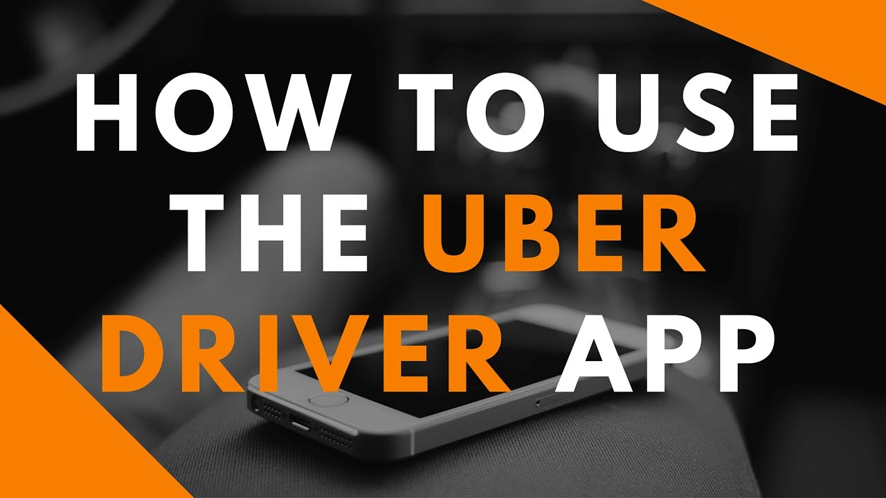 How To Use The Uber Driver App