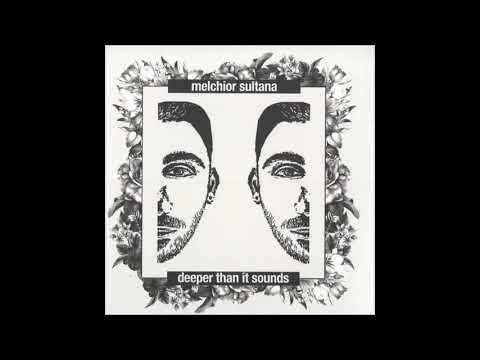 Melchior Sultana - Illusions - deepArtSounds 24