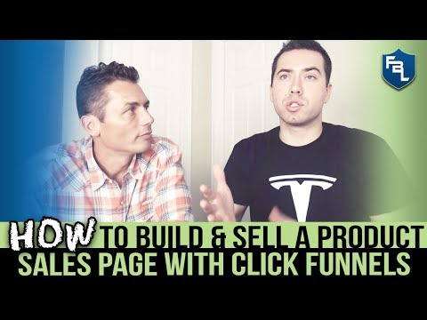 HOW TO BUILD & SELL A PRODUCT SALES PAGE WITH CLICK FUNNELS