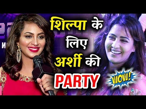 Arshi Khan To HOST PARTY For Shilpa Shinde
