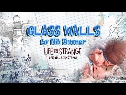 Glass Walls by Nik Ammar (Life is Strange OST) + Lyrics