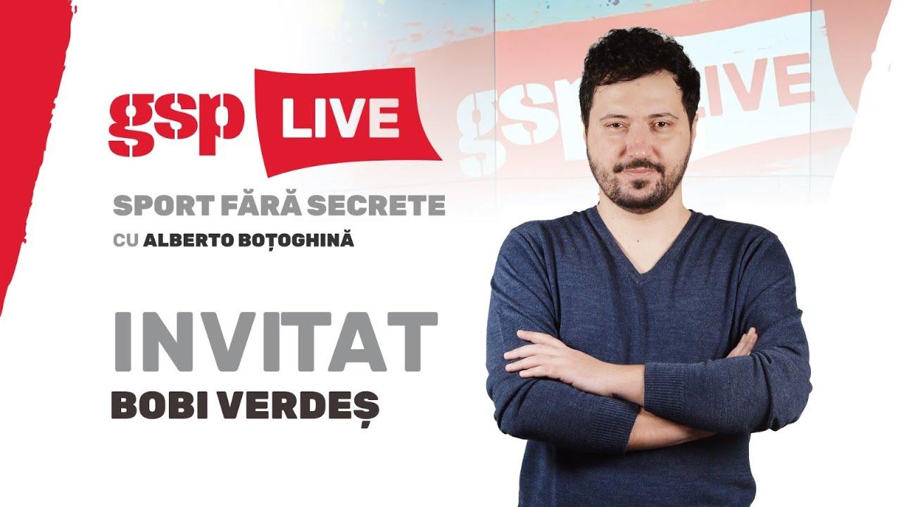 Bobi Verdeș, invitatul zilei la GSP LIVE (3 august)  » EDIŢIA INTEGRALĂ