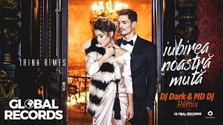 Irina Rimes - Iubirea Noastra Muta Dj Dark &amp MD Dj Remix