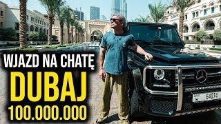 Wjazd na chate - Dubaj za 100.000.000