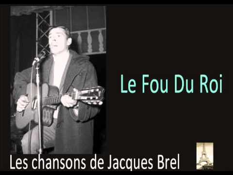 Jacques Brel - Le Fou Du Roi