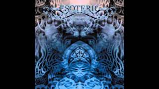 Watch Esoteric A Torrent Of Ills video