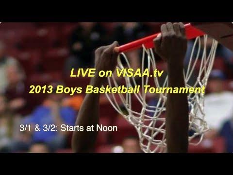 2013 VISAA Boys State Basketball Tournament