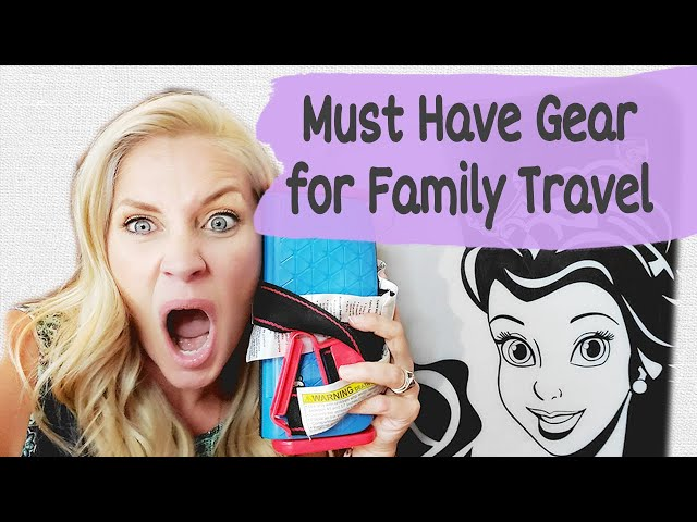 MUST HAVE GEAR FOR FAMILY TRAVEL | Essentials this Mama swears by | Day Trips, Flights, Backpacks