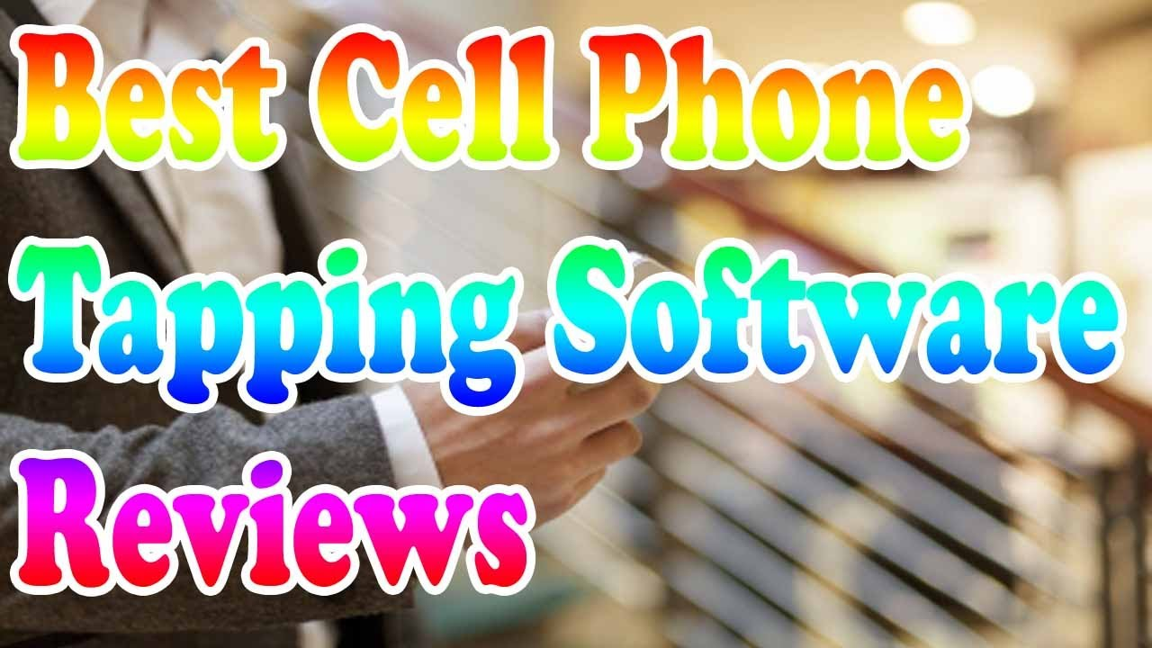 cell phone tapping software
