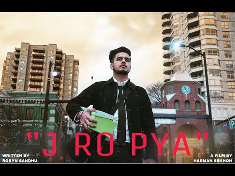 J RO PYA | ROBYN SANDHU | HARMAN SEKHON | Men's Mental Health | Punjabi Shayri |