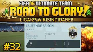 FIFA 16 ULTIMATE TEAM - ROAD TO GLORY -  Liga 2? Wir sind dabei! #32 [Deutsch]