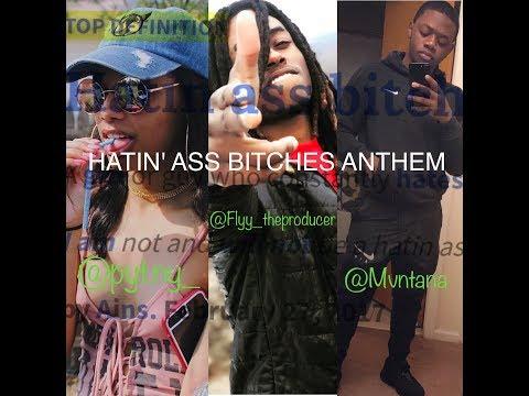 Pyt.Ny - Hatin' Ass B*tches ft. Flyy & Mvntana