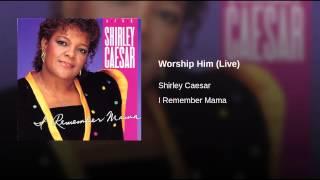 Worship Him (Live)