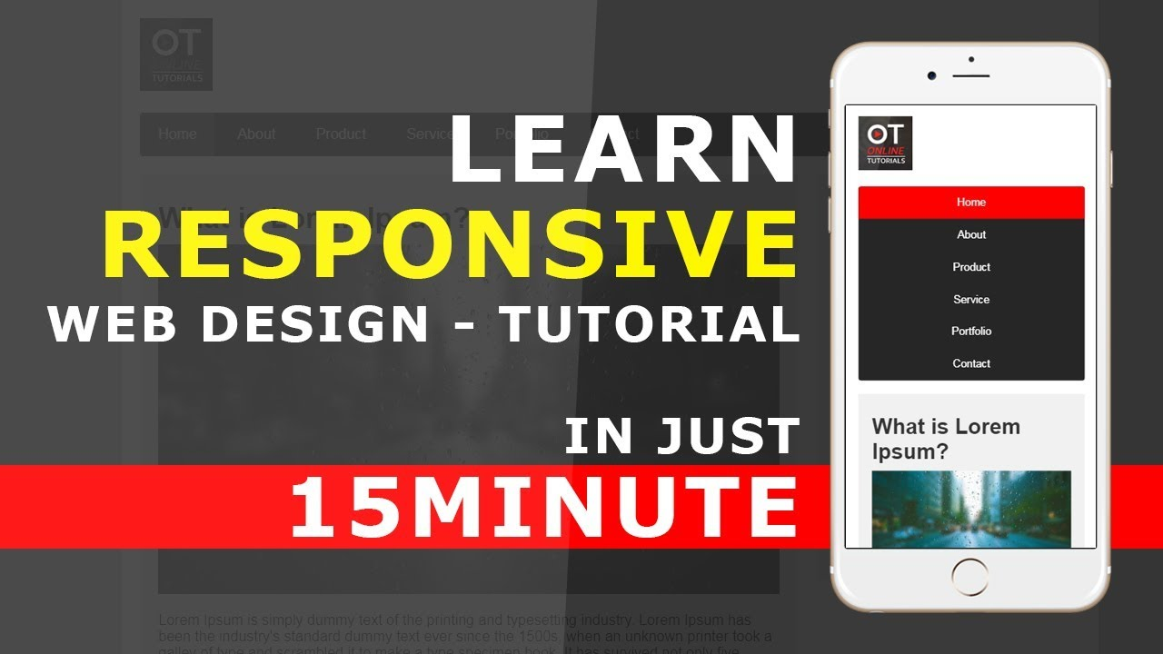 Responsive Web Design In Just 15 Minutes How To Use Media Queries In Responsive Web Design Youtube