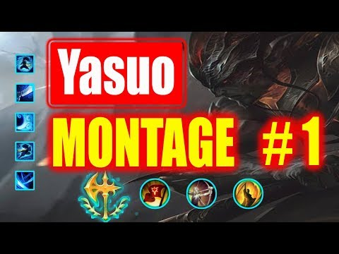 Yasuo Montage  #1 | Best Yasuo Plays |  League of Legends