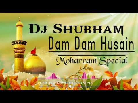 Muharram special qawwali    Dam Dam Hussain Maula Hussain    Remix Dj Shubham Jbp    8602988509