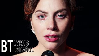 Lady Gaga - I'll Never Love Again (Lyrics + Español) Video Official