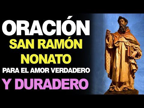 🙏 Oración a San Ramón Nonato para EL AMOR VERDADERO Y DURADERO ❤️ Oración Poderosa