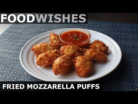 Fried Mozzarella Puffs – Food Wishes