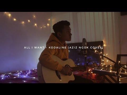 All i want - Kodaline (Aziz Ngok Cover)