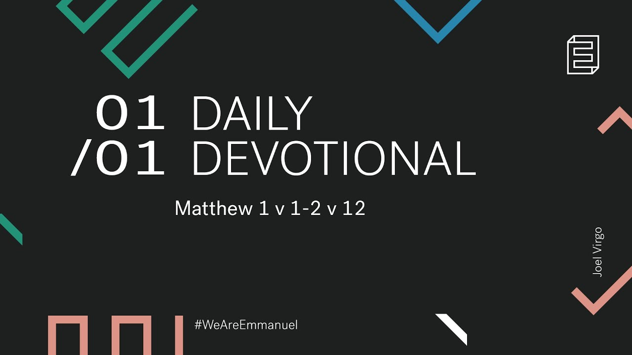 Daily Devotion with Joel Virgo // Matthew 1:1-2:12 Cover Image