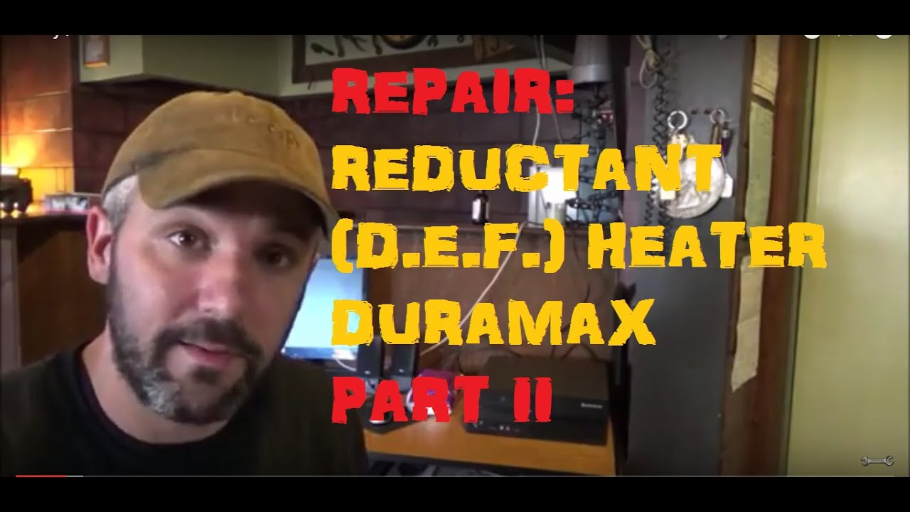 Chevy Gmc 2500hd Duramax P20b9 00 Reductant Heater Problem Part Ii Youtube