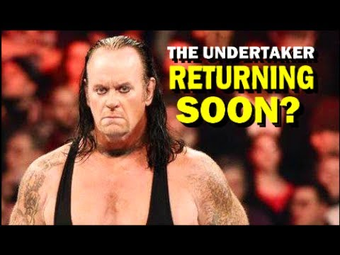 5 Reasons Why The Undertaker Is Returning to WWE Soon