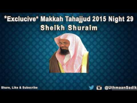 *EXCLUSIVE* Makkah Tahajjud 2015 Night 29 Sheikh Shuraim
