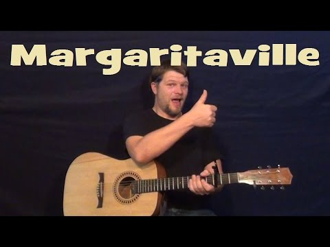 Margaritaville (Jimmy Buffett) Easy Strum Guitar Lesson Chords - How to Play Margaritaville
