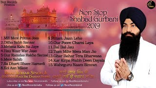 Best Of Bhai Jujhar Singh Ji  - Latest Shabad Gurbani Audio Jukebox 2019 - Best Records