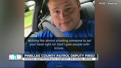 Pinellas Co. Deputy fired after inappropriate content on social media