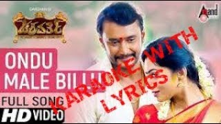 Ondu Male Billu kannada Karaoke with lyrics (Chakravarthi movie)
