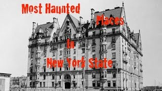 Most Haunted Places In New York State