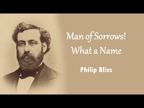 Man of Sorrows! What a Name