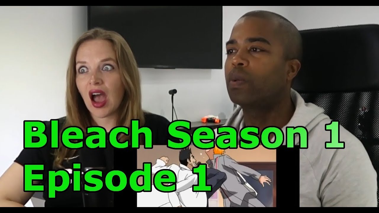 Bleach Season 1 Episode 1