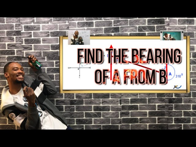 Bearing of 'B' From 'A' If A From B is Known | Mathematics