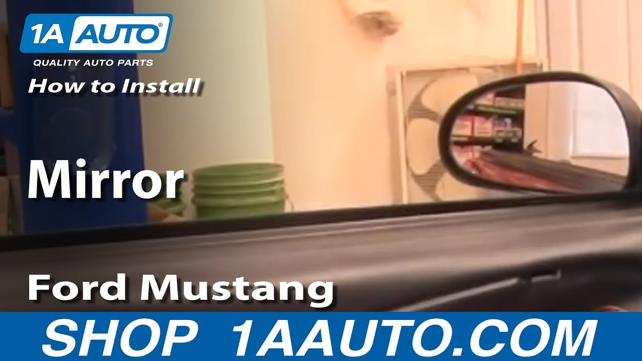 How To Replace Side View Mirrors 99 04 Ford Mustang Youtube