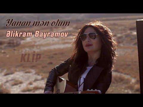 Əlikram Bayramov - Yanan mən olum (Rəsmi) (Klip) ᴴᴰ