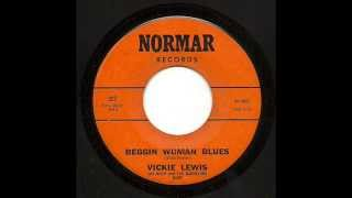 Vickie Lewis And Billy And The Bachelors Band - Beggin Woman Blues  (Normar)