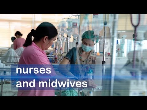WHO: Nurses and midwives: key to universal health coverage