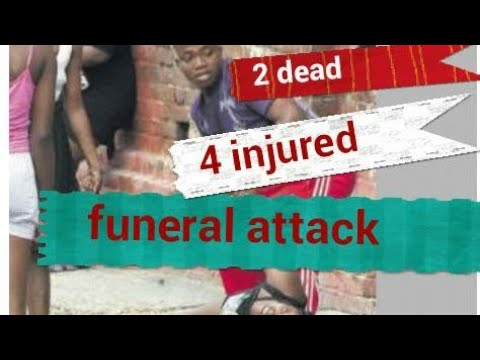GUNSHOT BARKED @FUNERAL LEAVING 3 DEAD 4 INJURED DEC 2017