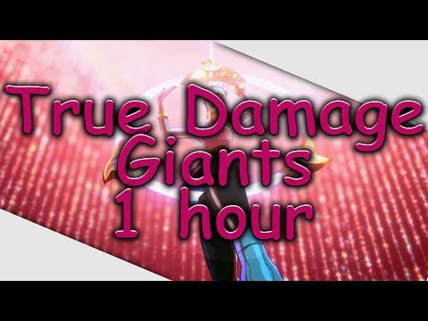 True Damage - GIANTS(ft Becky G, Keke Palmer, SOYEON, DUCKWRTH, Thutmose) 1 Hour - League Of Legends