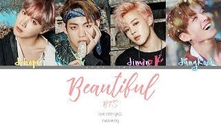 BTS (방탄소년단) - Beautiful (Color Coded Han|Rom|Eng Lyrics)